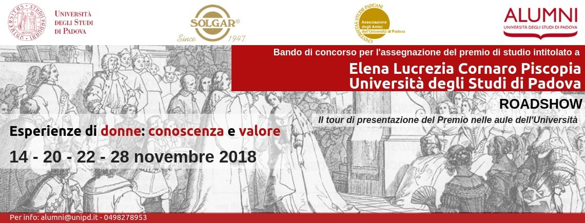 Ultima tappa del Roadshow Bando di concorso per l'assegnazione del Premio di studio intitolato a Elena Lucrezia Cornaro Piscopia Università degli Studi di Padova| Esperienze di donne: conoscenza e valore