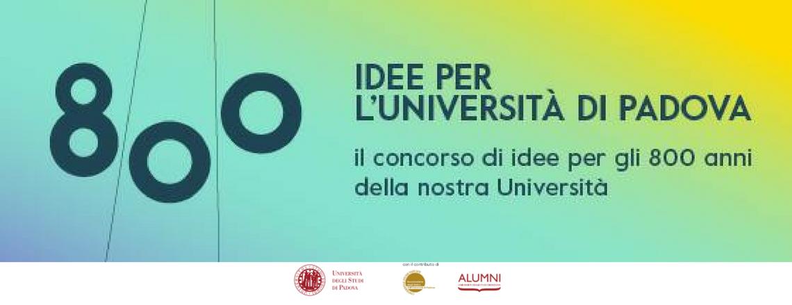 800 idee per l'Università degli Studi di Padova: il concorso dedicato alla raccolta di idee per gli 800 anni del nostro ateneo