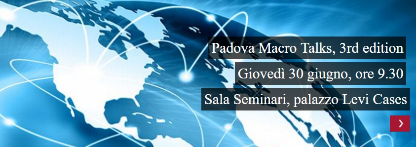 Padova Macro Talks | 3rd edition