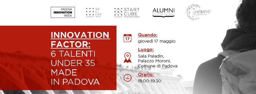 Innovation Factor:  6 talenti under 35 made in Padova