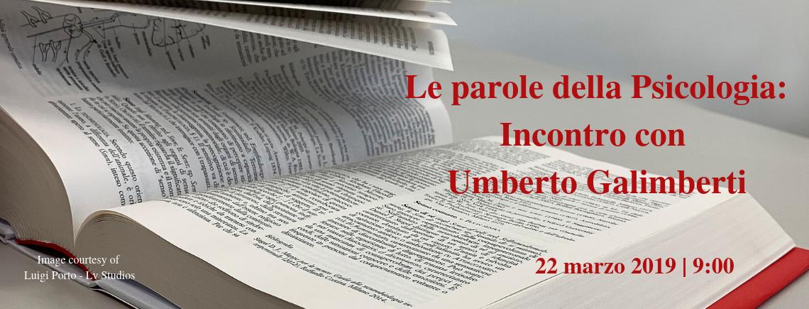 Le parole della Psicologia: Incontro con Umberto Galimberti