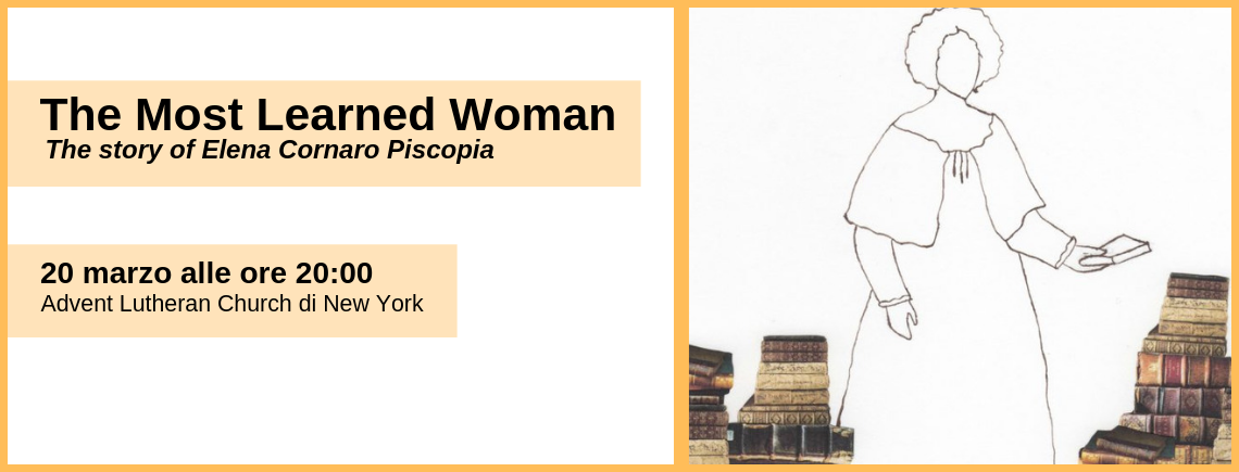 """The Most learned Woman"": Elena Cornaro Piscopia sbarca a New York"