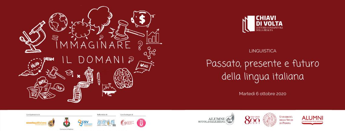 Festival Chiavi di Volta   Immaginare il domani – Passato, presente e futuro della lingua italiana