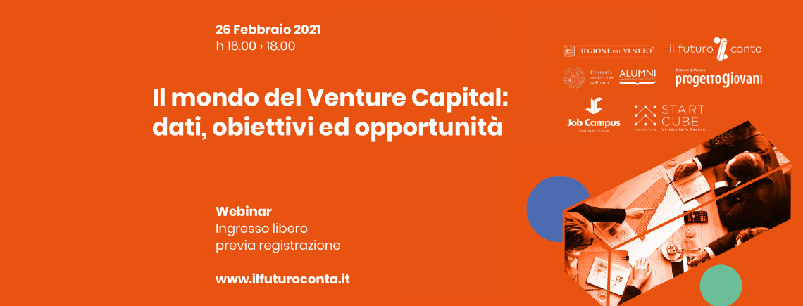 """Webinar: """"Il mondo del Venture Capital: dati, obiettivi ed opportunità"""""""
